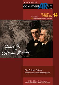 Die Brüder Grimm von Anne Roerkohl,  dokumentARfilm GmbH