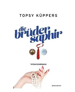 Die Brüder Saphir von Küppers,  Topsy
