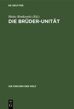Die Brüder-Unität von Renkewitz,  Heinz