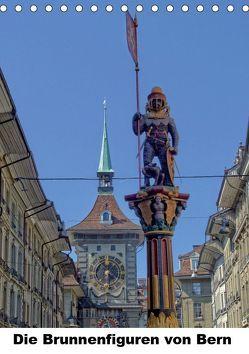 Die Brunnenfiguren von Bern (Tischkalender 2019 DIN A5 hoch)