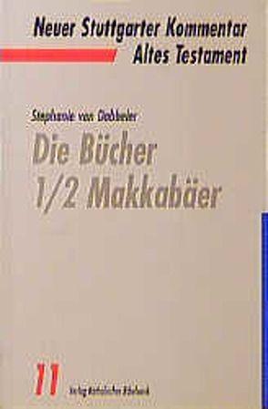 Die Bücher 1/2 Makkabäer von Dobbeler,  Stephanie von