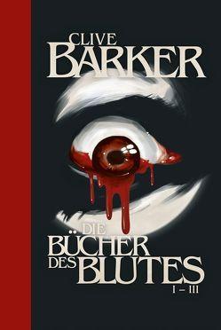 Die Bücher des Blutes I – III von Barker,  Clive, Kobbe,  Peter