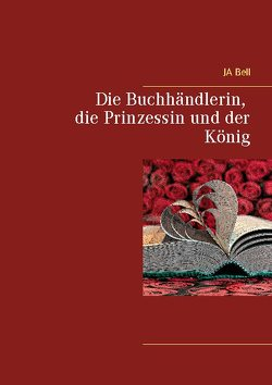 Die Buchhändlerin, die Prinzessin und der König von Bell,  JA