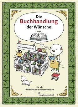 Die Buchhandlung der Wünsche von Chiarini,  Silvia, List,  Nicole, Yoshitake,  Shinsuke