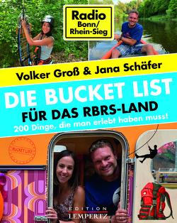 DIE Bucket List für das RBRS-Land von Groß,  Volker, Schäfer,  Jana