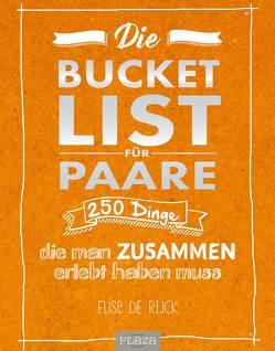 Die Bucket List für Paare von De Rijck,  Elise