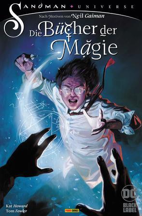 Die Bücher der Magie von Althoff,  Gerlinde, Fowler,  Tom, Gaiman,  Neil, Howard,  Kat