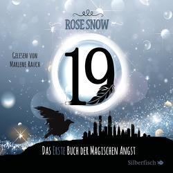 Die Bücher der magischen Angst 1: 19 – Das erste Buch der magischen Angst von Rauch,  Marlene, Snow,  Rose