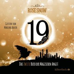 Die Bücher der magischen Angst 2: 19 – Das zweite Buch der magischen Angst von Rauch,  Marlene, Snow,  Rose