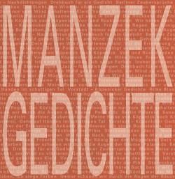 Die Bücher des Gedichtemachers von Manzek,  Michael