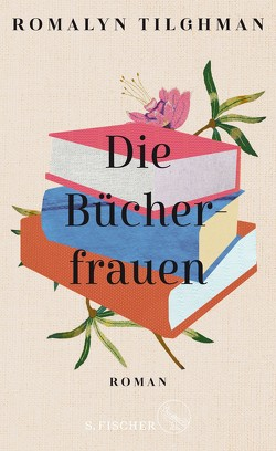 Die Bücherfrauen von Somann-Jung,  Britt, Tilghman,  Romalyn