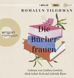 Die Bücherfrauen von Blum,  Gabriele, Gawlich,  Cathlen, Safaei-Rad,  Abak, Somann-Jung,  Britt, Tilghman,  Romalyn