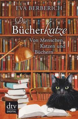 Die Bücherkatze von Berberich,  Eva