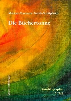 Die Büchertonne von Groth-Schüpbach,  Marion-Marianne