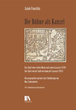 Die Bühne als Kanzel von Funcklin,  Jakob, Schiendorfer,  Max