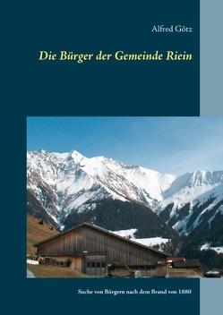 Die Bürger der Gemeinde Riein von Goetz,  Alfred