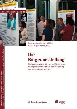 Die Bürgerausstellung von Böhm,  Birgit, Dienel,  Hans-Liudger, Keppler,  Dorothee