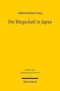 Die Bürgschaft in Japan von Vogl,  Christopher