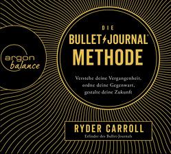 Die Bullet-Journal-Methode von Carroll,  Ryder, Krauss,  Viola, Mehne,  Julian