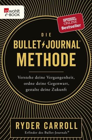 Die Bullet-Journal-Methode von Carroll,  Ryder, Krauss,  Viola