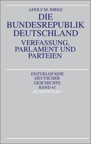 Die Bundesrepublik Deutschland von Birke,  Adolf M.