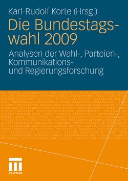 Die Bundestagswahl 2009 von Korte,  Karl-Rudolf