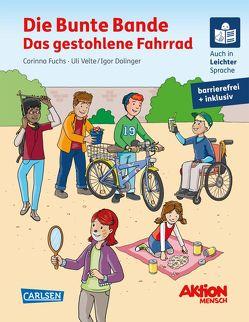 Die Bunte Bande – Das gestohlene Fahrrad. Ein inklusives Kinderbuch auch in Braille-Schrift und Leichter Sprache von Dolinger,  Igor, Fuchs,  Corinna, Velte,  Uli