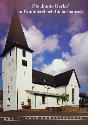 Die 'bunte Kerke' in Gummersbach-Lieberhausen von Hansmann,  Wilfried
