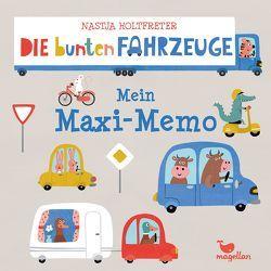 Die bunten Fahrzeuge – Mein Maxi-Memo von Holtfreter,  Nastja