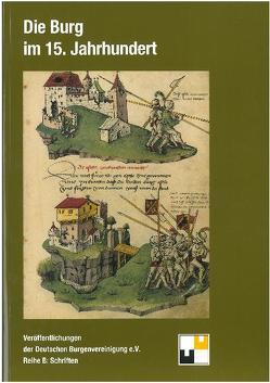 Die Burg im 15. Jahrhundert von Hofrichter,  Hartmut, Zeune,  Joachim