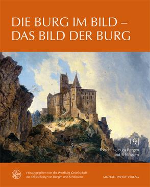 Die Burg im Bild – Das Bild der Burg