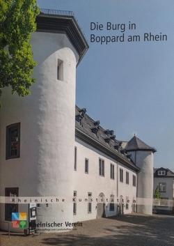 Die Burg in Boppard am Rhein von Frank,  Lorenz, Wiemer,  Karl Peter