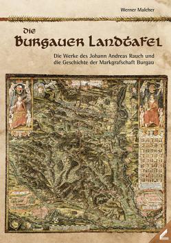 Die Burgauer Landtafel von 1613 von Malcher,  Werner