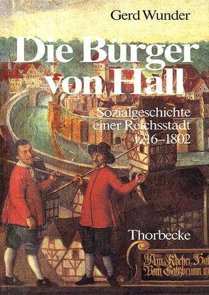Die Bürger von Hall von Kasper,  Otto, Wunder,  Gerd