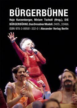 Die Bürgerbühne von Kurzenberger,  Hajo, Tscholl,  Miriam