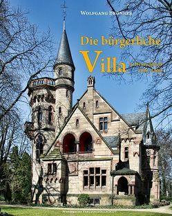 Die bürgerliche Villa in Deutschland 1830-1900 von Brönner,  Wolfgang