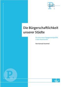 Die Bürgerschaftlichkeit unserer Städte von Hummel,  Konrad