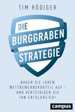Die Burggraben-Strategie von Rödiger,  Tim
