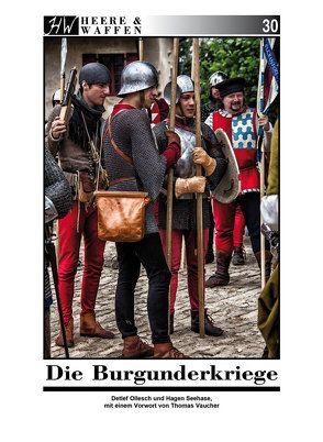Die Burgunderkriege von Ollesch,  Detlef, Seehase,  Hagen