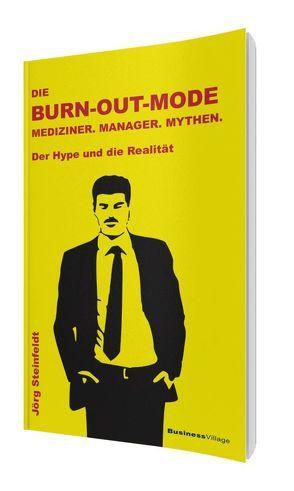 Die Burn-out-Mode von Steinfeldt,  Jörg
