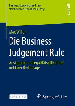Die Business Judgement Rule von Willen,  Max