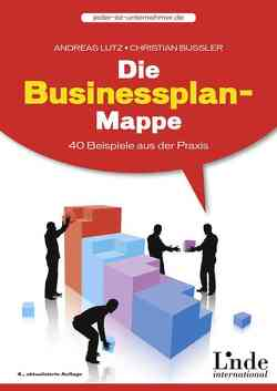 Die Businessplan-Mappe von Bussler,  Christian, Lutz,  Andreas