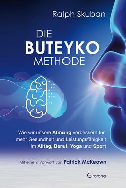 Die Buteyko-Methode von McKeown,  Patrick, Skuban,  Ralph