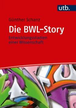 Die BWL-Story von Schanz,  Günther