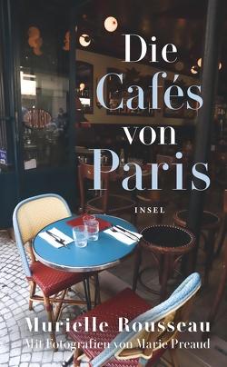 Die Cafés von Paris von Preaud,  Marie, Rousseau,  Murielle