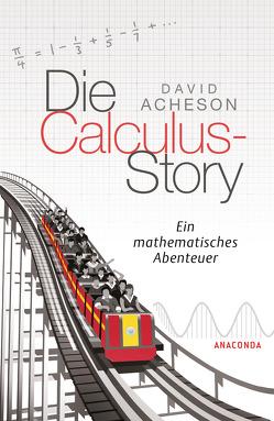Die Calculus-Story von Acheson,  David, Hemme,  Heinrich, Schneider,  Regina