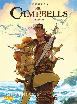Die Campbells 3: Entführt! von Le Comte,  Marcel, Munuera,  José Luis