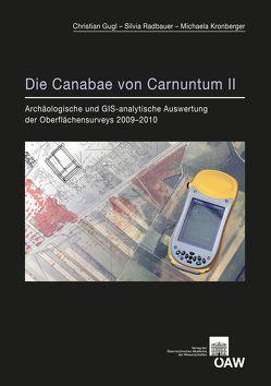 Die Canabae von Carnuntum II von Gugl,  Christian, Kronberger,  Michaela, Radbauer,  Silvia