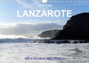 Die Canarischen Inseln – Lanzarote (Wandkalender 2021 DIN A4 quer) von & K-Verlag Monika Müller,  B, Niederwillingen,  99326