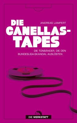 Die Canellas-Tapes von Lampert,  Andreas